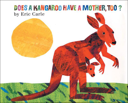 Does a Kangaroo Have a Mother, Too? Cover Image