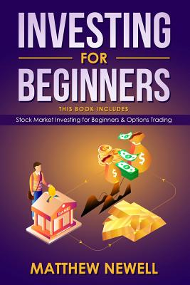 Investing for Beginners: This Book Includes - Stock Market Investing for Beginners & Options Trading Cover Image