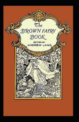 The brown fairy book: (illustrated edition) Cover Image
