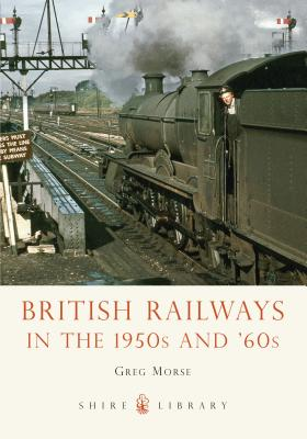 British Railways in the 1950s and '60s Cover Image