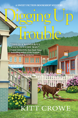 Cover for Digging Up Trouble (A Sweet Fiction Bookshop Mystery #1)