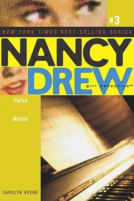 Cover for False Notes (Nancy Drew (All New) Girl Detective #3)