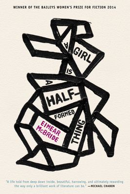 A Girl Is a Half-Formed Thing