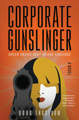 Corporate Gunslinger: A Novel Cover Image