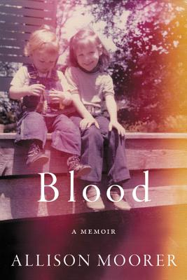 Blood: A Memoir Cover Image