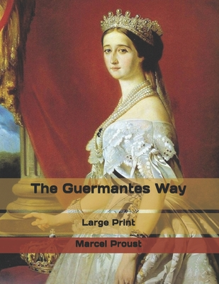The Guermantes Way: Large Print Cover Image