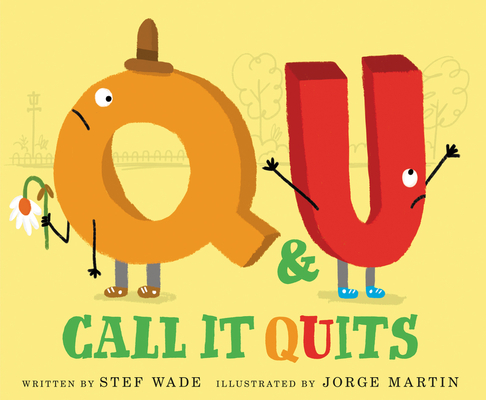 Cover for Q and U Call It Quits
