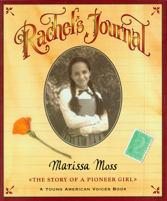 Rachel's Journal: The Story of a Pioneer Girl (Young American Voices) Cover Image