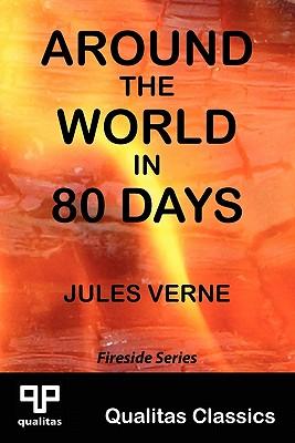 Around the World in 80 Days (Qualitas Classics) (Qualitas Classics. Fireside) Cover Image