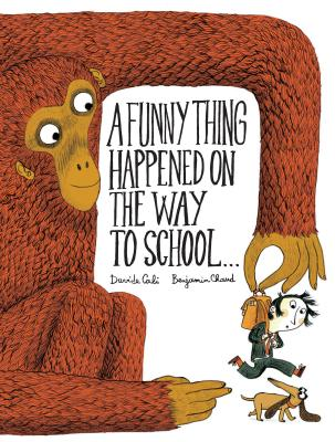 A Funny Thing Happened on the Way to School... Cover Image
