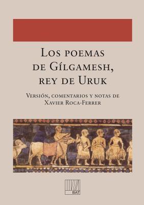Los poemas de Gílgamesh, rey de Uruk Cover Image