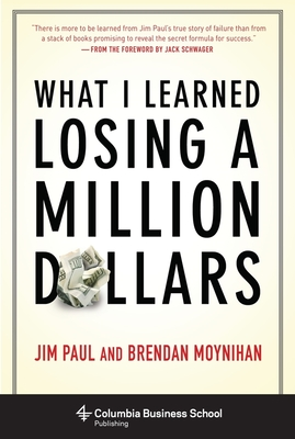 Cover for What I Learned Losing a Million Dollars (Columbia Business School Publishing)