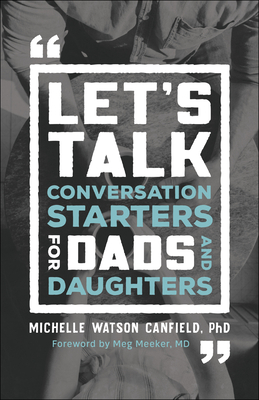 Let's Talk: Conversation Starters for Dads and Daughters Cover Image