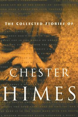 The Collected Stories of Chester Himes Cover Image