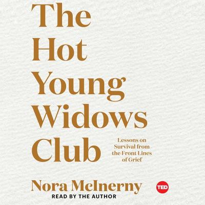 The Hot Young Widows Club: Lessons on Survival from the Front Lines of Grief Cover Image