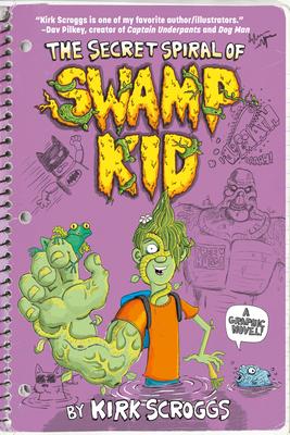 The Secret Spiral of Swamp Kid Cover Image