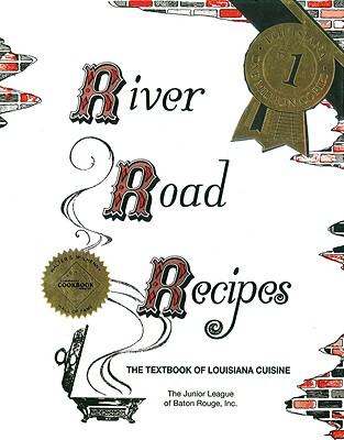 River Road Recipes: The Textbook of Louisiana Cuisine Cover Image