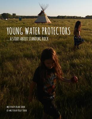 Young Water Protectors: A Story About Standing Rock Cover Image