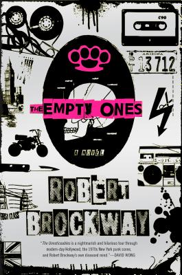 The Empty Ones: A Novel (The Vicious Circuit #2) Cover Image