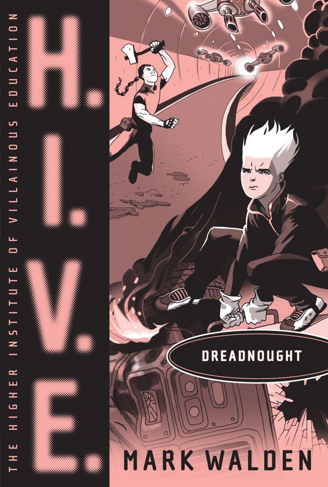 Dreadnought (H.I.V.E. #4) Cover Image