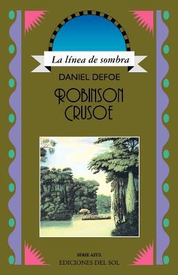 Robinson Crusoe (Linea de Sombra. Serie Azul) Cover Image