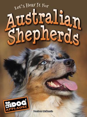 Australian Shepherds (Dog Applause) Cover Image