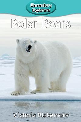 Polar Bears (Elementary Explorers #44) Cover Image