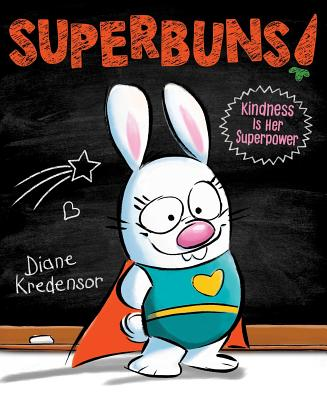 Superbuns!: Kindness Is Her Superpower Cover Image