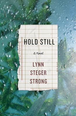 Hold Still: A Novel Cover Image
