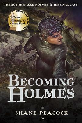 Becoming Holmes: The Boy Sherlock Holmes, His Final Case Cover Image