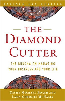 The Diamond Cutter: The Buddha on Managing Your Business and Your Life Cover Image
