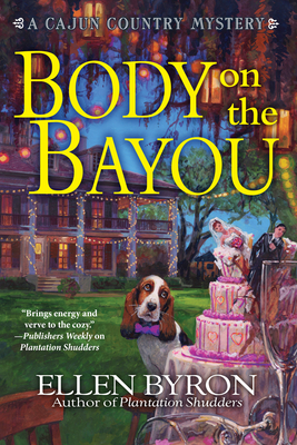 Body on the Bayou: A Cajun Country Mystery Cover Image
