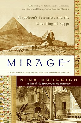 Mirage: Napoleon's Scientists and the Unveiling of Egypt Cover Image