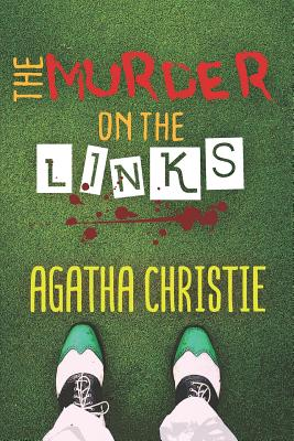 The Murder on the Links: By Agatha Christie (New Edition) Cover Image