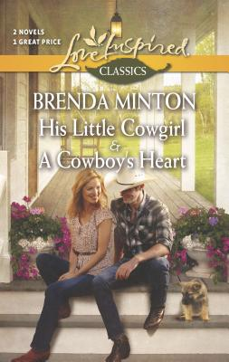 His Little Cowgirl & a Cowboy's Heart Cover