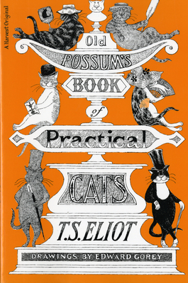 Old Possum's Book of Practical Cats, Illustrated Edition Cover Image