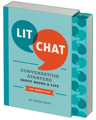 Lit Chat: Conversation Starters about Books and Life (100 Questions) Cover Image