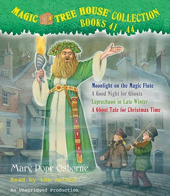 Magic Tree House Collection, Books 41-44: Moonlight on the Magic Flute/A Good Night for Ghosts/Leprechaun in Late Winter/A Ghost Tale for Christmas Ti Cover Image