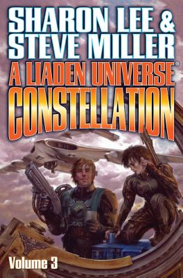 Liaden Universe Constellation Volume III (BAEN #1) Cover Image