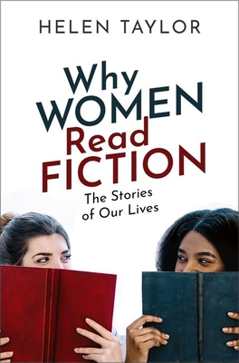Why Women Read Fiction: The Stories of Our Lives Cover Image