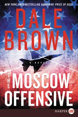 The Moscow Offensive: A Novel (Brad McLanahan) Cover Image