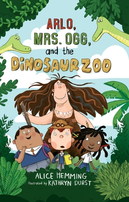 Arlo, Mrs. Ogg, and the Dinosaur Zoo Cover Image