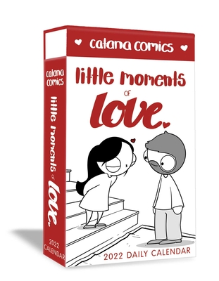 Catana Comics Little Moments of Love 2022 Deluxe Day-to-Day Calendar Cover Image