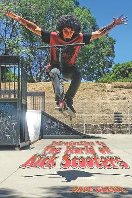 An Introduction to the World of Kick Scooters Cover Image