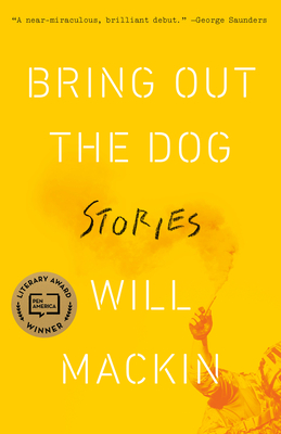 Bring Out the Dog: Stories Cover Image