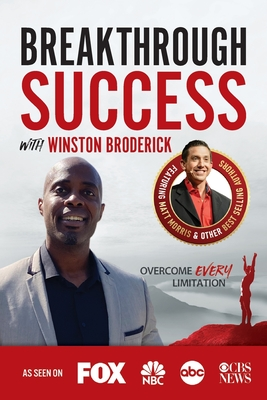 Breakthrough Success with Winston Broderick Cover Image