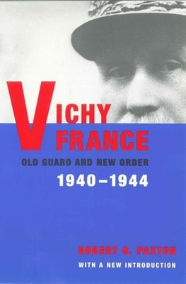 Vichy France: Old Guard and New Order Cover Image