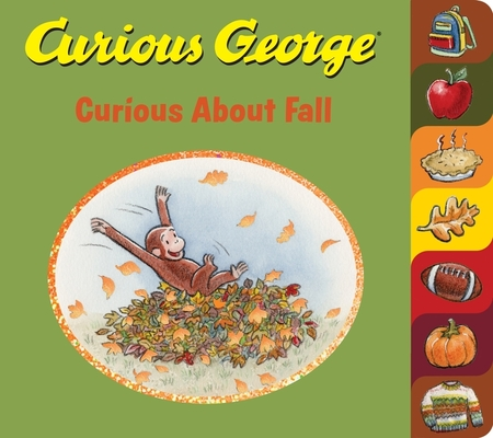Curious George Curious About Fall (tabbed board book) Cover Image
