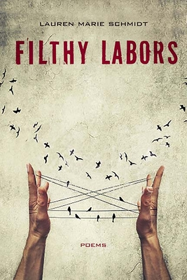 Filthy Labors: Poems Cover Image