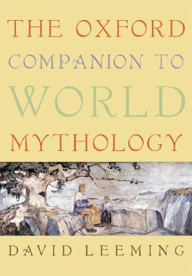 Cover for The Oxford Companion to World Mythology (Oxford Companions)